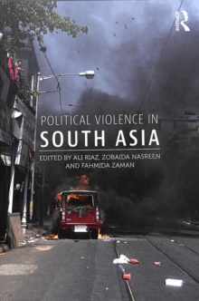 Political Violence in South Asia, Paperback / softback Book