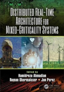 Distributed Real-Time Architecture for Mixed-Criticality Systems, Hardback Book