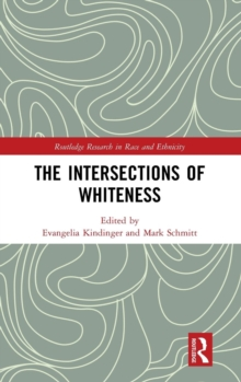 The Intersections of Whiteness, Hardback Book