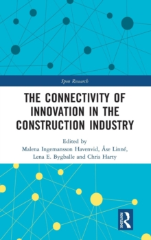 The Connectivity of Innovation in the Construction Industry, Hardback Book