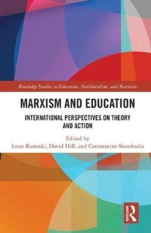 Marxism and Education : International Perspectives on Theory and Action, Hardback Book