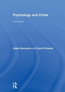 Psychology and Crime : 2nd edition, Hardback Book