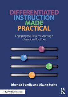 Differentiated Instruction Made Practical : Engaging the Extremes through Classroom Routines, Paperback / softback Book