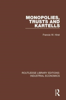Monopolies, Trusts and Kartells, Hardback Book