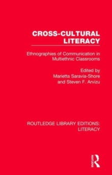 Cross-cultural Literacy : Ethnographies of Communication in Multiethnic Classrooms, Hardback Book