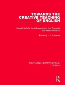Towards the Creative Teaching of English, Hardback Book