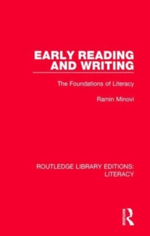 Early Reading and Writing : The Foundations of Literacy, Hardback Book