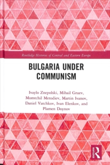 Bulgaria under Communism, Hardback Book