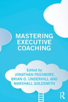 Mastering Executive Coaching, Paperback / softback Book