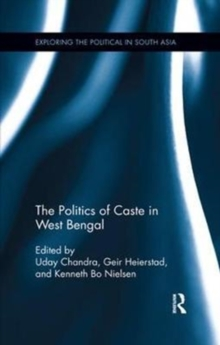 The Politics of Caste in West Bengal, Paperback / softback Book