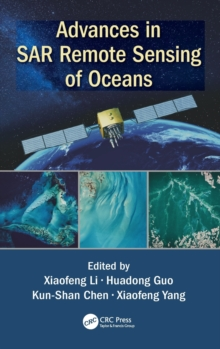 Advances in SAR Remote Sensing of Oceans, Hardback Book