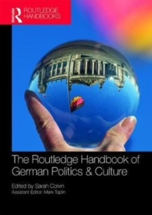 The Routledge Handbook of German Politics & Culture, Paperback Book