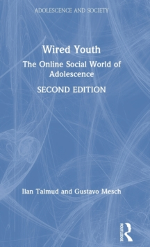 Wired Youth : The Online Social World of Adolescence, Hardback Book