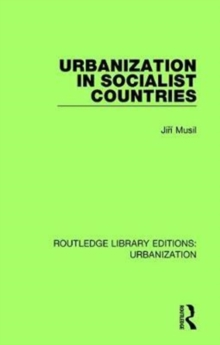 Urbanization in Socialist Countries, Hardback Book