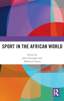 Sport in the African World, Hardback Book