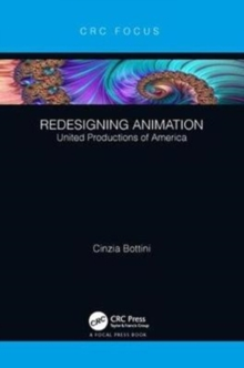 Redesigning Animation : United Productions of America, Paperback / softback Book