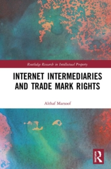 Internet Intermediaries and Trade Mark Rights, Hardback Book