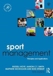Sport Management : Principles and Applications, Paperback / softback Book