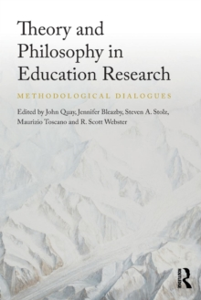 Theory and Philosophy in Education Research : Methodological dialogues, Paperback Book