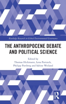 The Anthropocene Debate and Political Science, Hardback Book