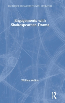 Engagements with Shakespearean Drama, Hardback Book