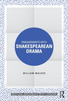 Engagements with Shakespearean Drama, Paperback / softback Book