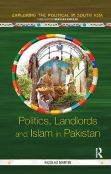Politics, Landlords and Islam in Pakistan, Paperback / softback Book