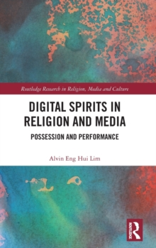 Digital Spirits in Religion and Media : Possession and Performance, Hardback Book