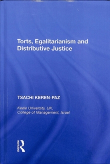 Torts, Egalitarianism and Distributive Justice, Hardback Book