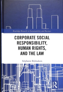Corporate Social Responsibility, Human Rights and the Law, Hardback Book