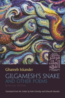 Gilgamesh's Snake and Other Poems, Paperback / softback Book