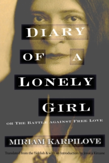 Diary of a Lonely Girl, or The Battle against Free Love, Paperback / softback Book