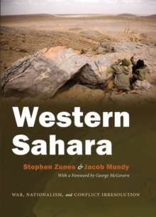 Western Sahara : War, Nationalism, and Conflict Irresolution, Hardback Book