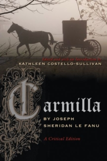 Carmilla : A Critical Edition, Paperback / softback Book