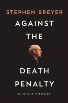 Against the Death Penalty, Hardback Book