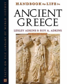 Handbook to Life in Ancient Greece, Hardback Book