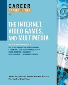 Career Opportunities in the Internet, Video Games, and Multimedia, Paperback / softback Book
