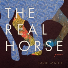 The Real Horse : Poems, Paperback / softback Book