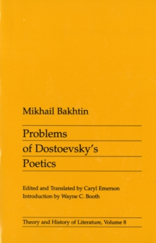Problems of Dostoevsky's Poetics, Paperback Book