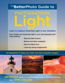 The Betterphoto Guide To Light, Paperback / softback Book