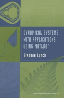Dynamical Systems with Applications using MATLAB(R)