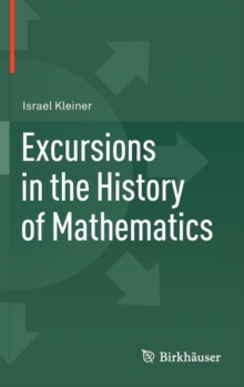 Excursions in the History of Mathematics, Hardback Book