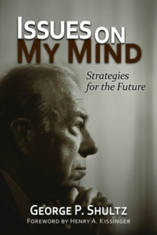 Issues on My Mind : Strategies for the Future, Hardback Book