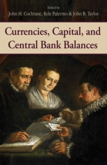 Currencies, Capital, and Central Bank Balances, Hardback Book