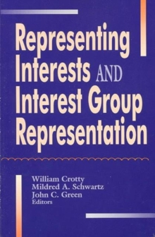 Representing Interest Groups and Interest Group Representation, Paperback / softback Book