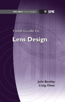 Field Guide to Lens Design, Spiral bound Book