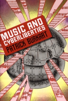 Music and Cyberliberties, Paperback / softback Book