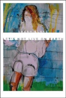 Let's Not Live on Earth, Paperback / softback Book