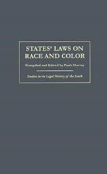 States' Laws on Race and Color, Hardback Book