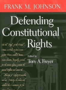 Defending Constitutional Rights, Hardback Book